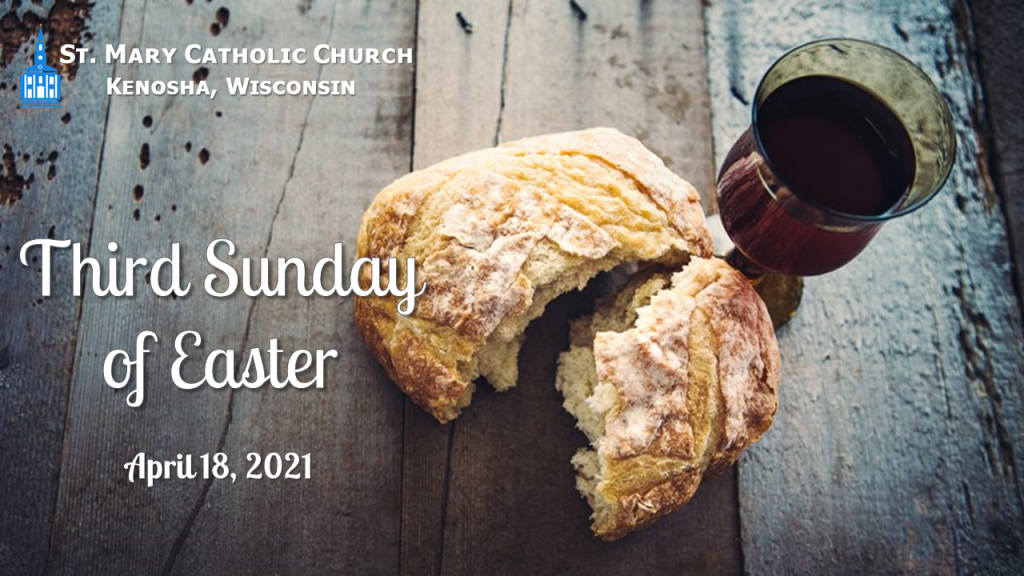 2021-04-18 3rd Sunday of Easter