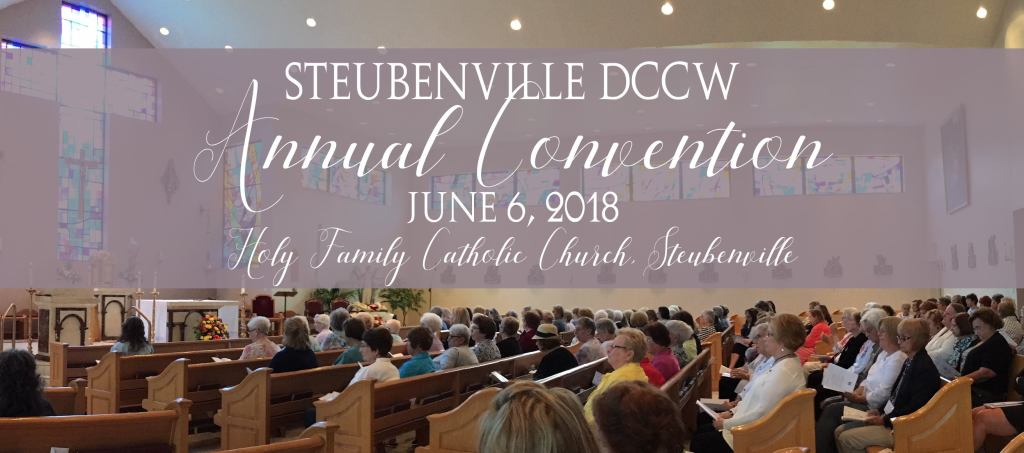 2017 DCCW Convention at Holy Family Church Steubenville