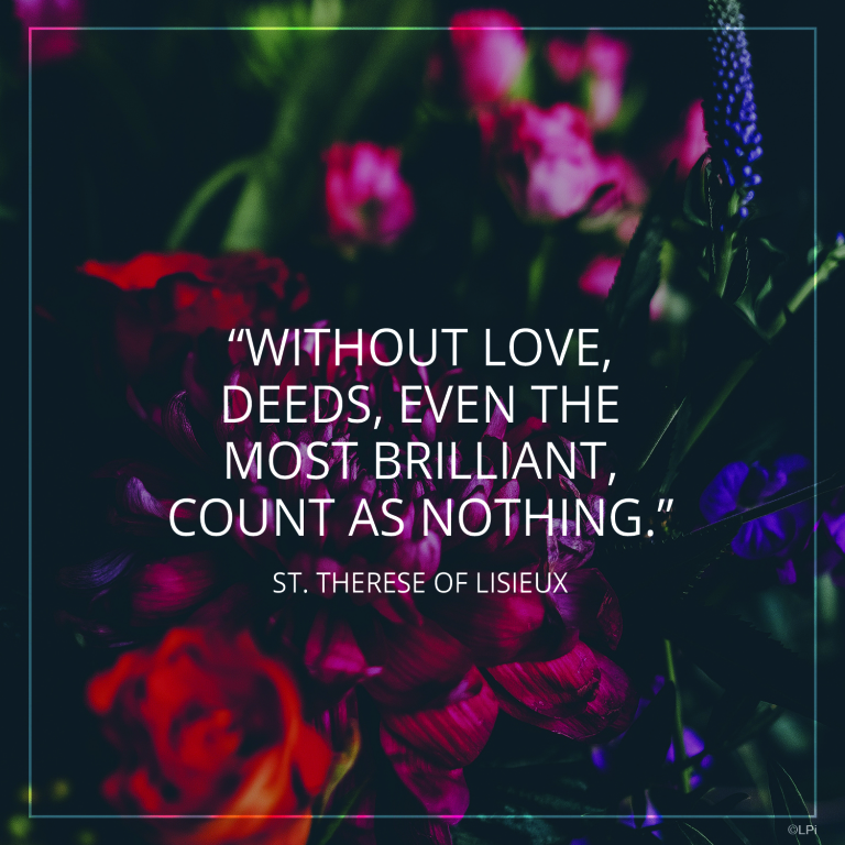 Without love deeds are nothing