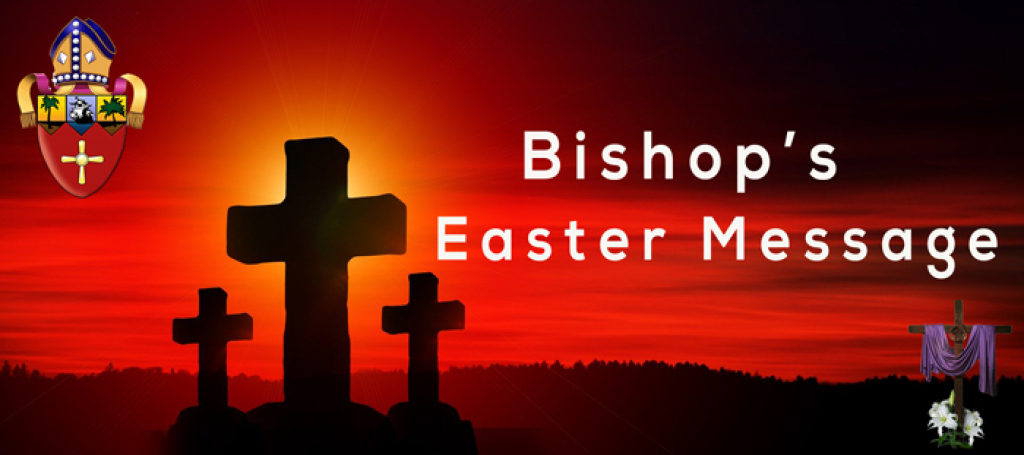 Bishop's Easter Message