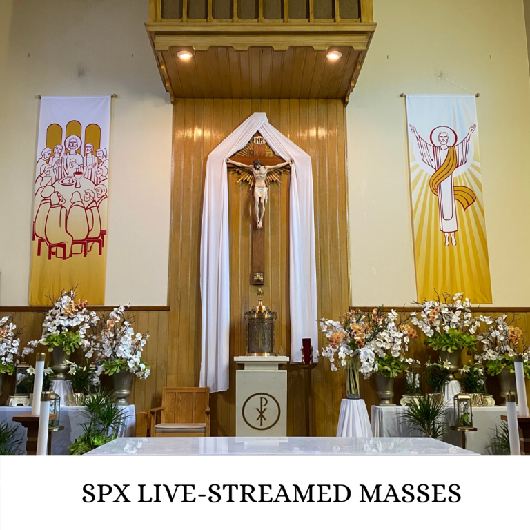 SPX Live-streamed Masses