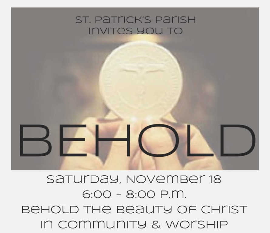 Behold...Prepare for the Advent season. dinner, Music, Eucharistic Adoration, a talk and witness, Fellowship & Dessert