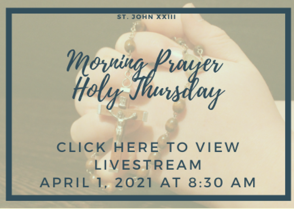Holy Thursday Morning Prayer