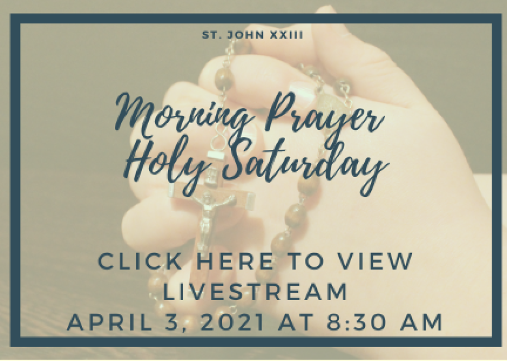 Holy Saturday Morning Prayer