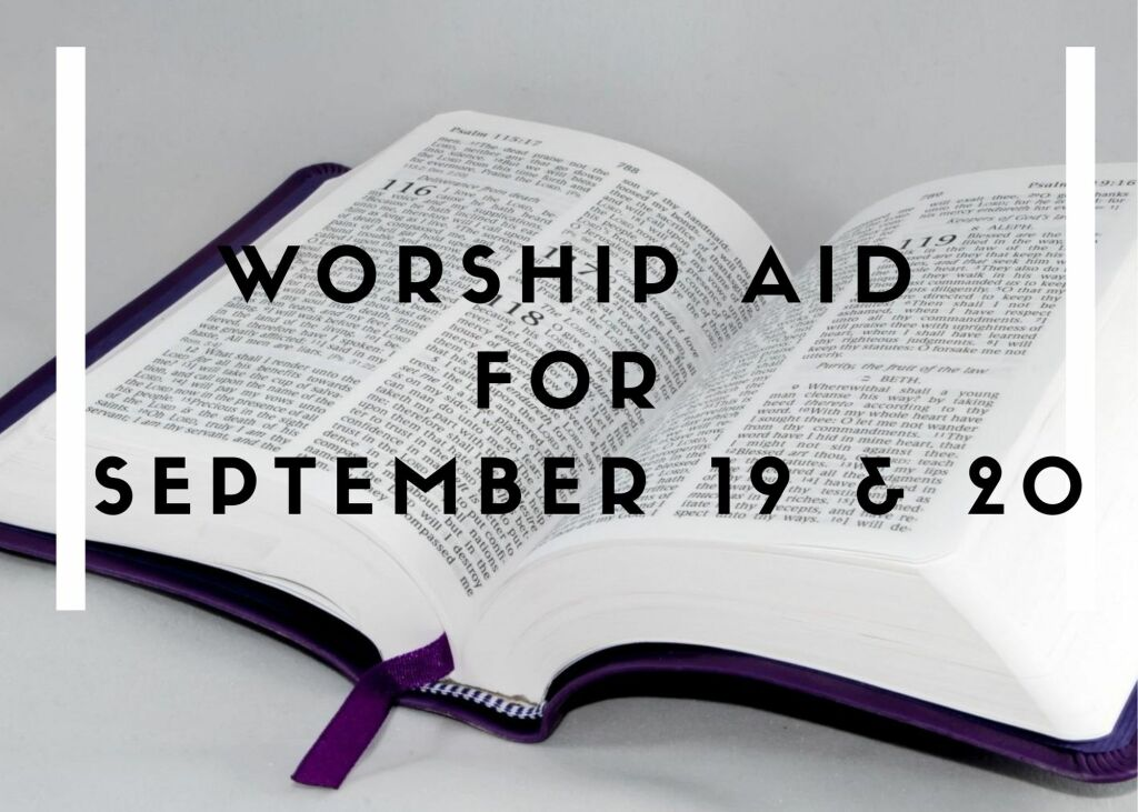 September 19 & 20 Worship Aid