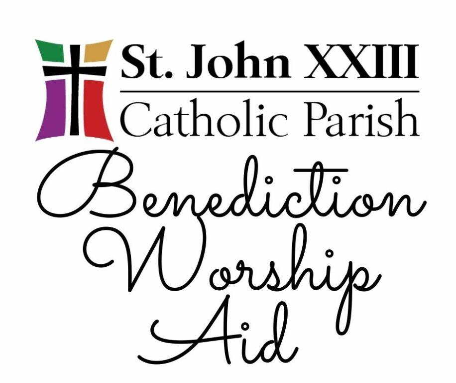 Benediction Worship Aid