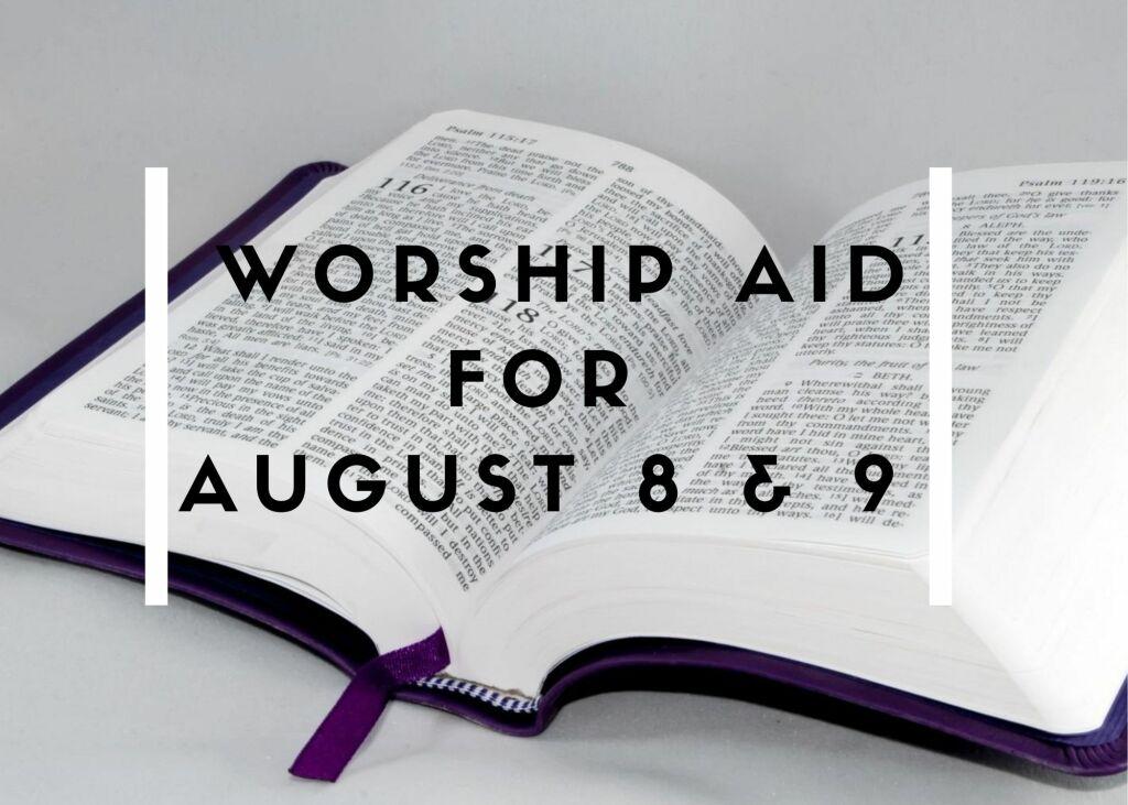 Worship Aid August 8 & 9, 2020