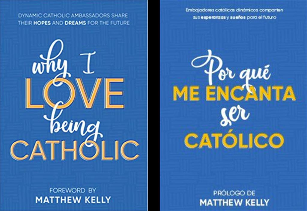 """""""Why I Love Being Catholic"""""""
