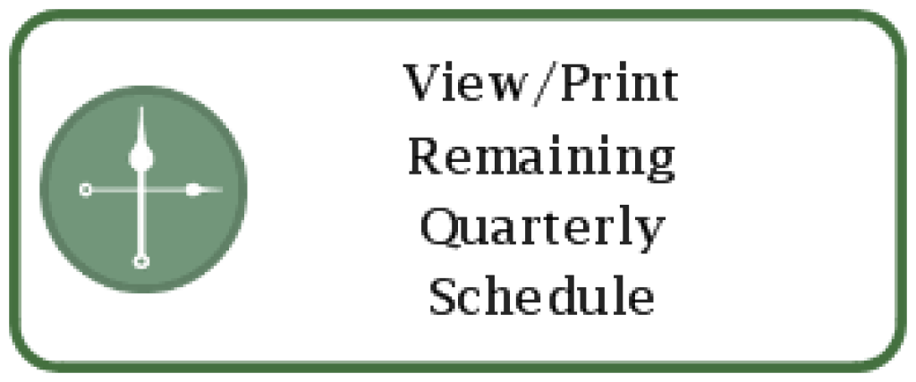 Remaining Quarterly Schedule