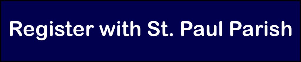 Register with St. Paul Parish