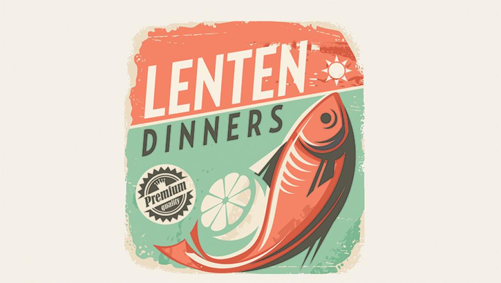 Lenten Fish Dinners