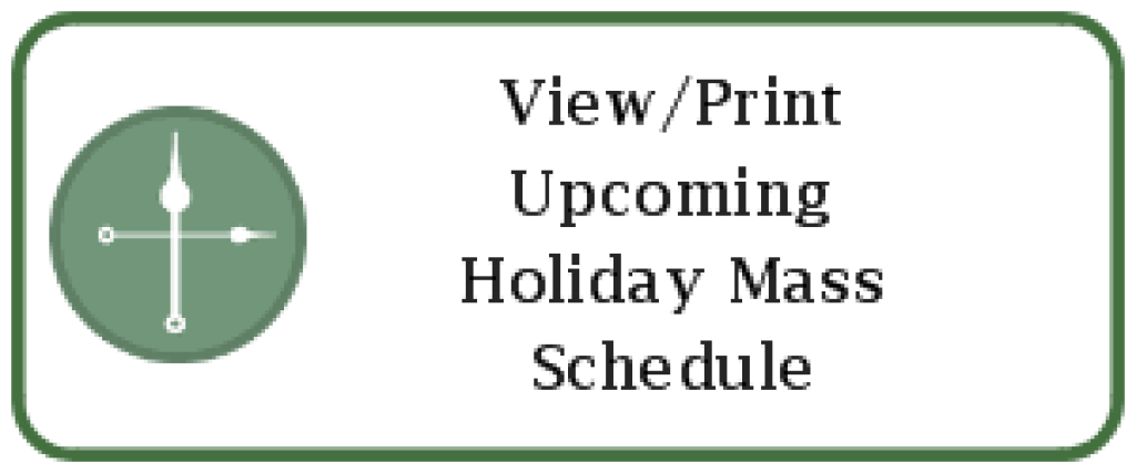 Upcoming Holiday Mass Schedule