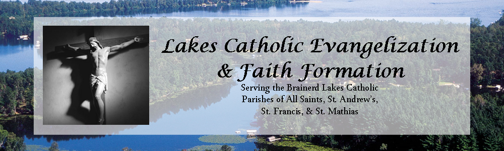 Lakes Catholic Evangelization & Faith Formation