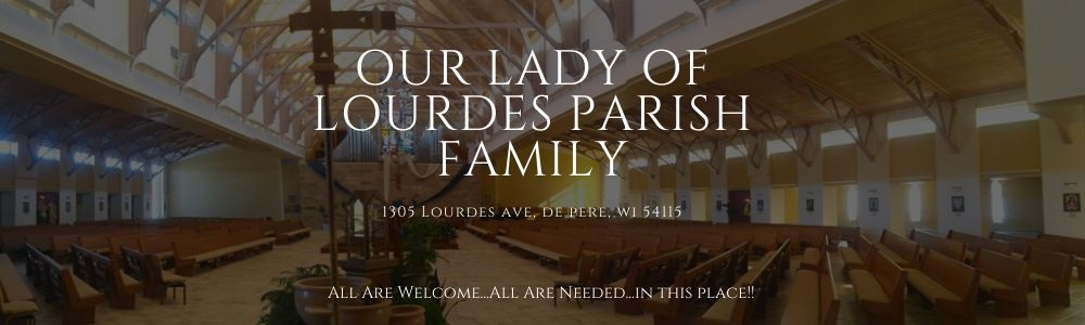 Our Lady of Lourdes Parish Family