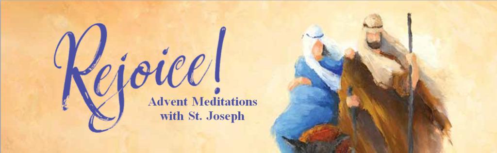 Rejoice! Advent Meditations with Joseph!