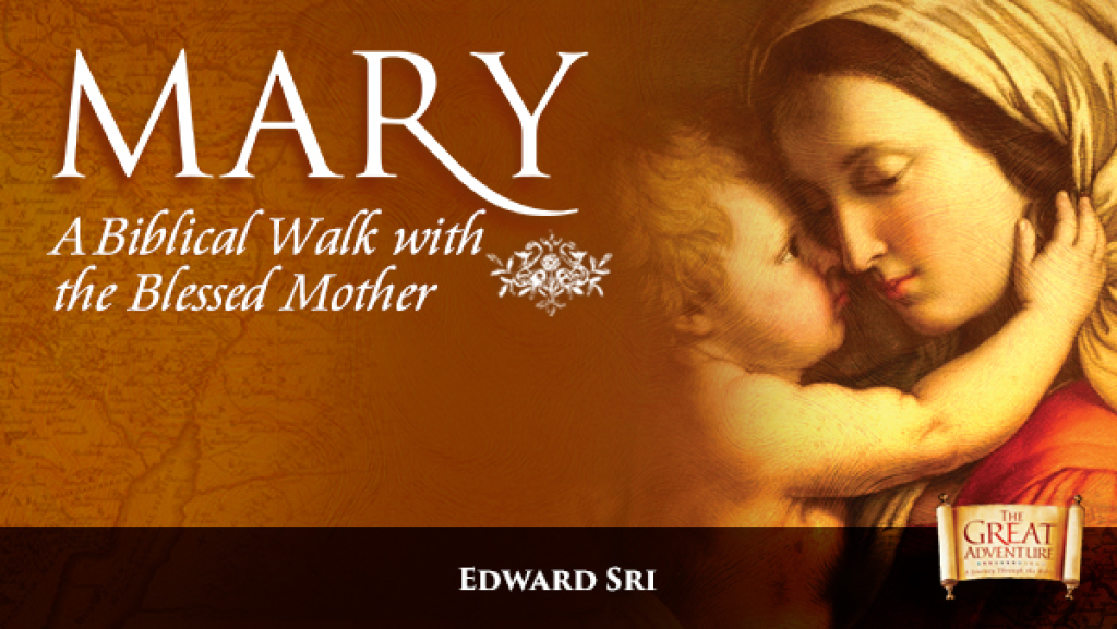 A Biblical Walk with the Blessed Mother