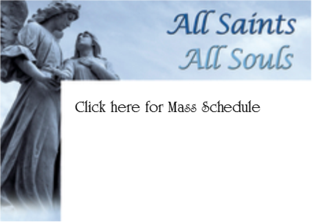 2018 Mass Times All Saints and All Souls