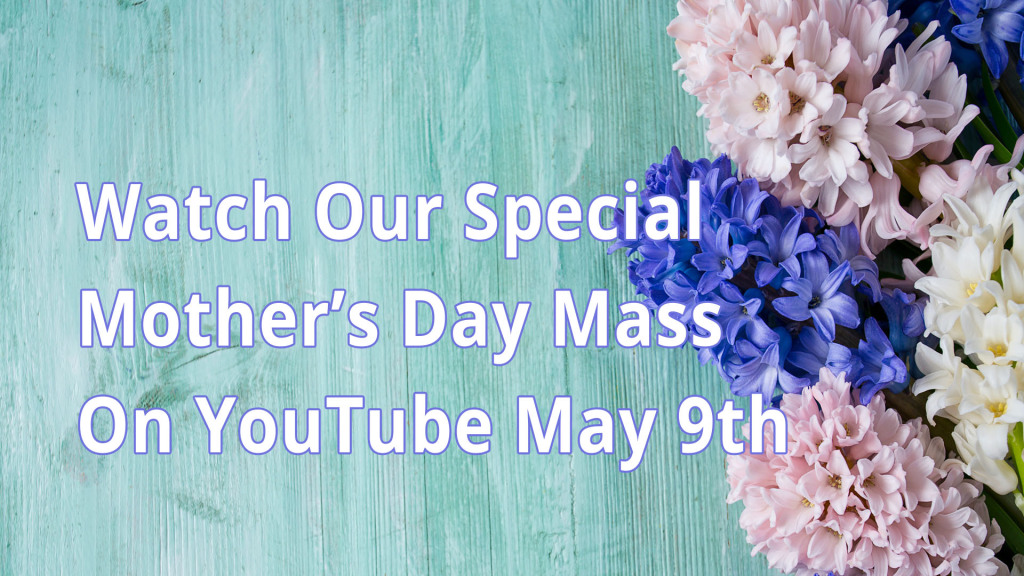 2021 St Charles Special Mothers Day Mass Promo Image