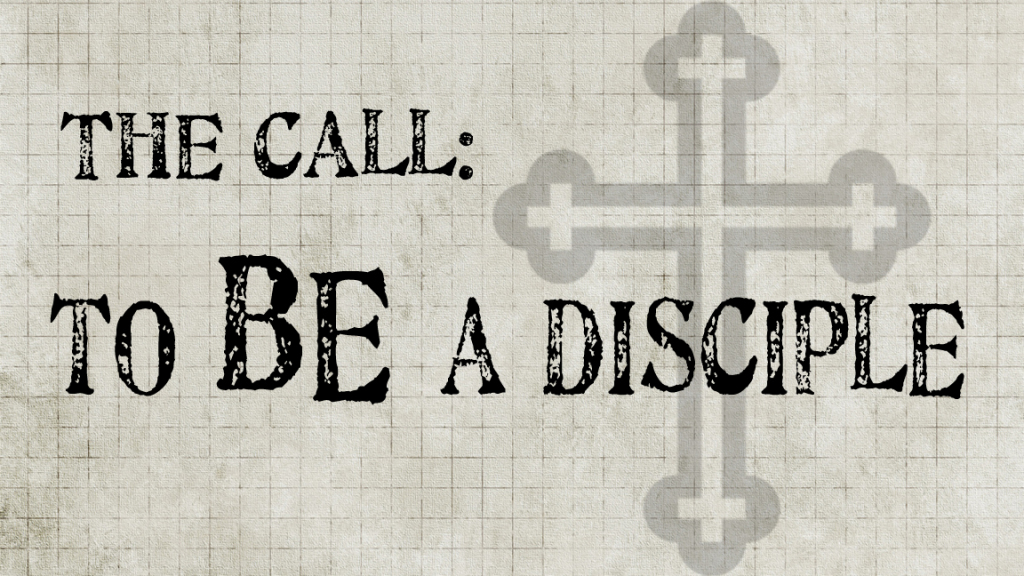Be A Disciple