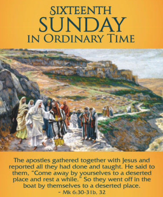 16th. Sunday in Ordinary Time