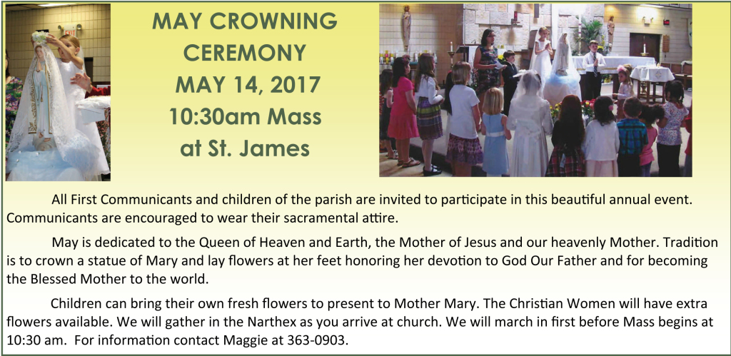 May Crowning May 14 at 10:30am Mass