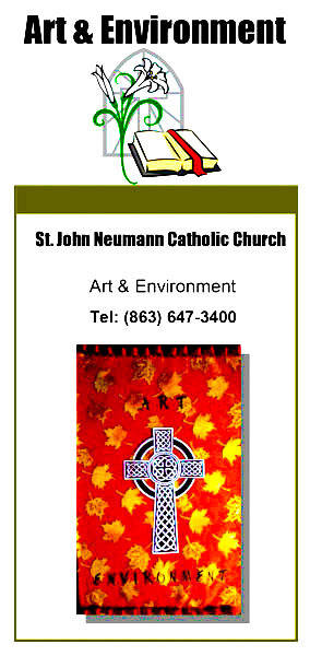 Art & Environment. St. John Neumann Catholic Church.  Art & Environment. Tel: (863) 647-3400.