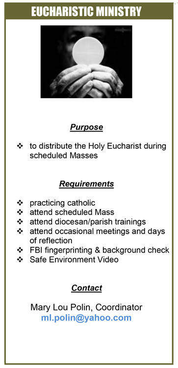 Eucharistic Ministry; Purpose, Requirements, and Contact Information;