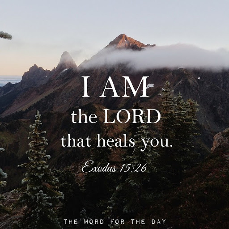 I am the Lord that heals you