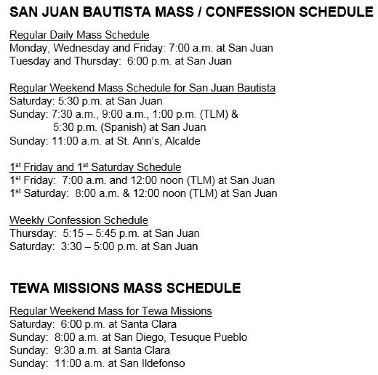 Mass/Confession Schedule for San Juan Bautista and Tewa