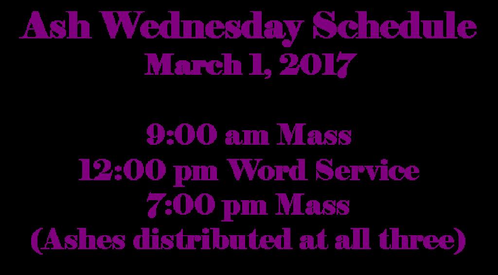 Ash Wednesday Schedule