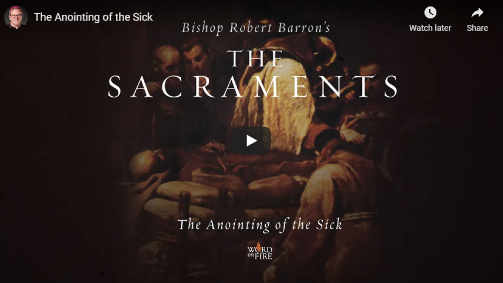 anointing of the sick bishop barron