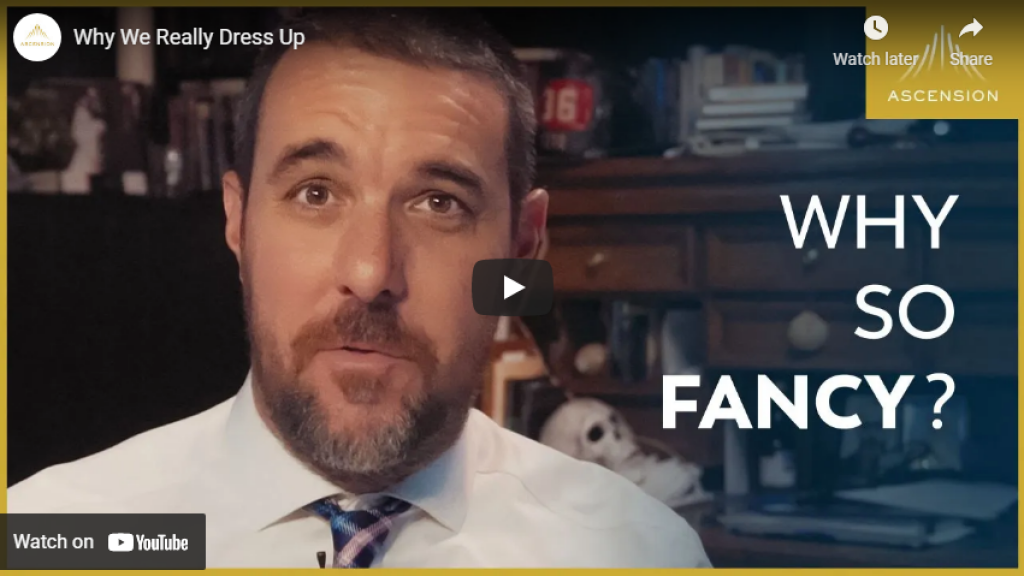 why we really dress up for mass video link