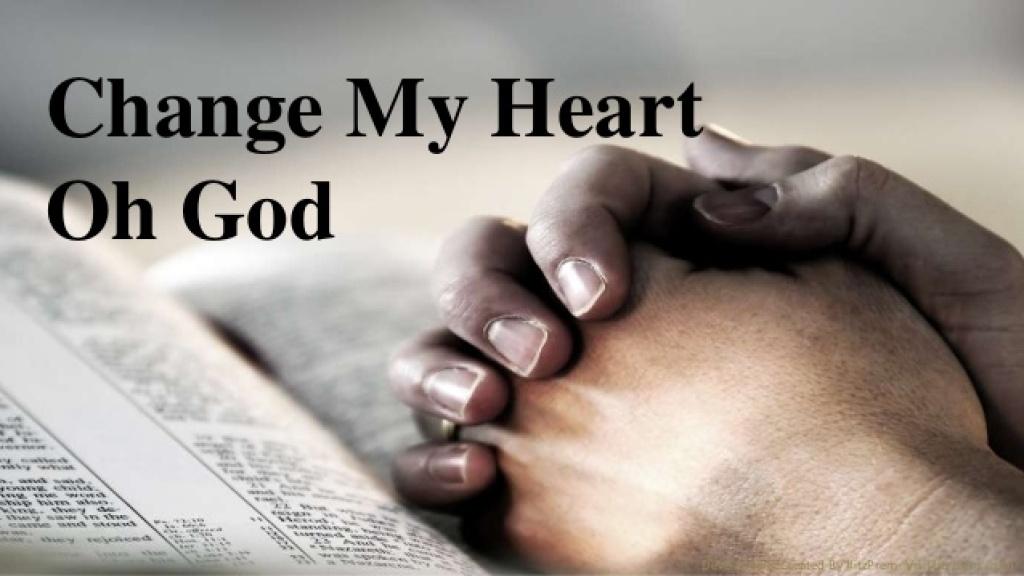 Change My Heart Lord
