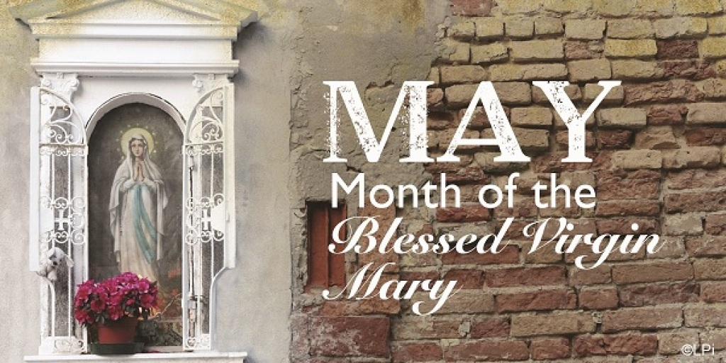May Month of the Blessed Virgin Mary