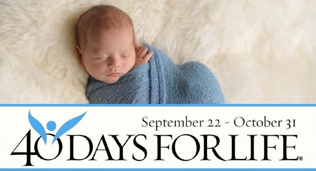 40 Days for Life Sep 22-Oct 31