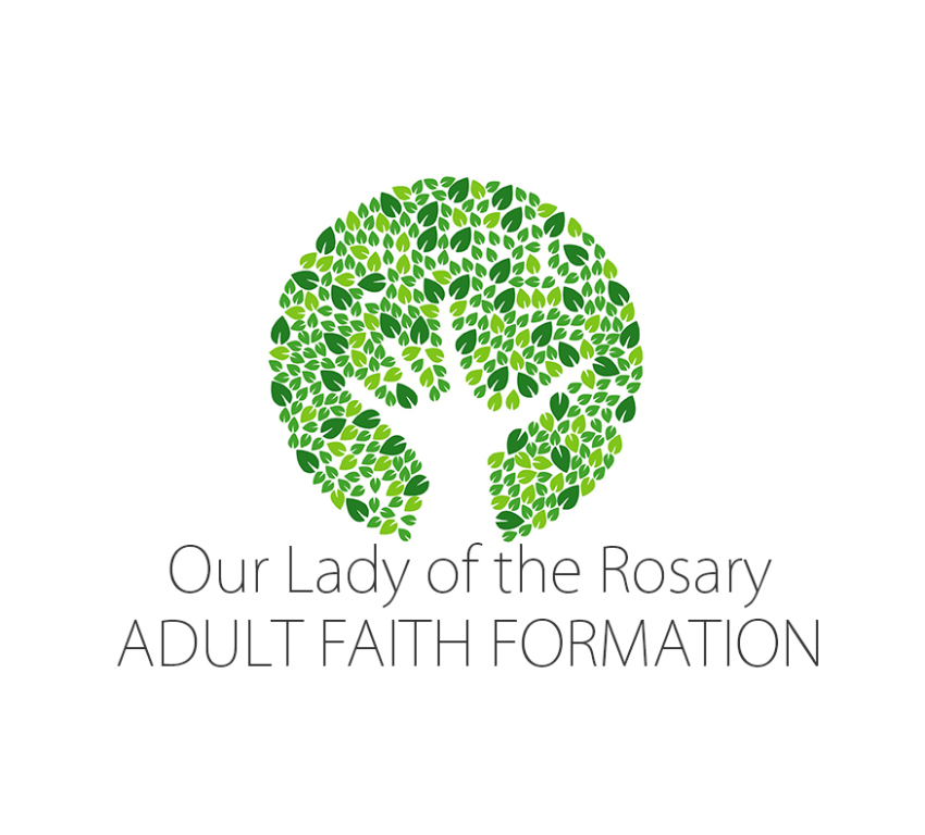 Our Lady of the Rosary Adult Faith Formation