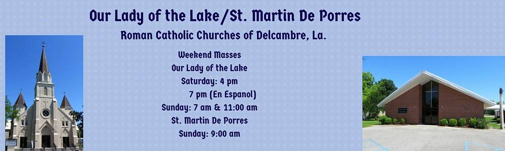 Our Lady of the Lake / St. Martin De Porres