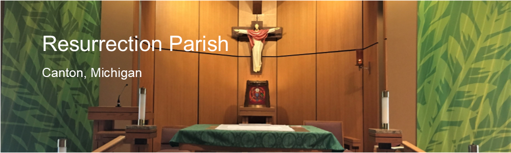 Welcome to RESURRECTION PARISH