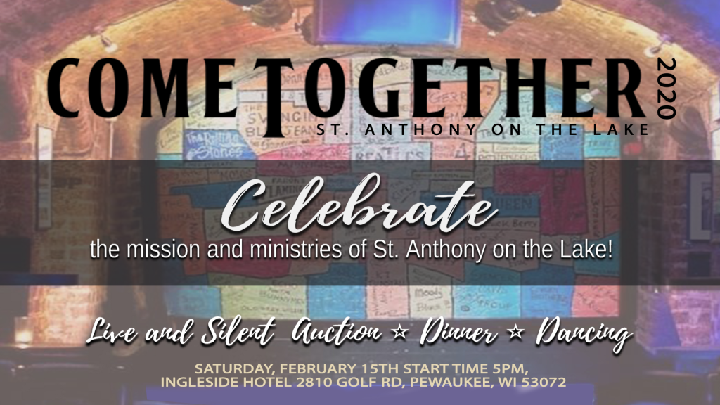 Come Together - Signature Event St. Anthony on the Lake