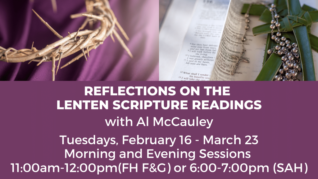 Reflections on the Lenten Scripture Readings at St. Anthony on the Lake