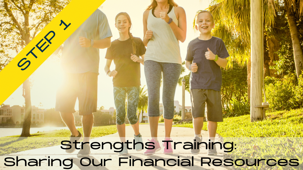 Strengths Training: Sharing our Financial Resources  St. Anthony on the Lake