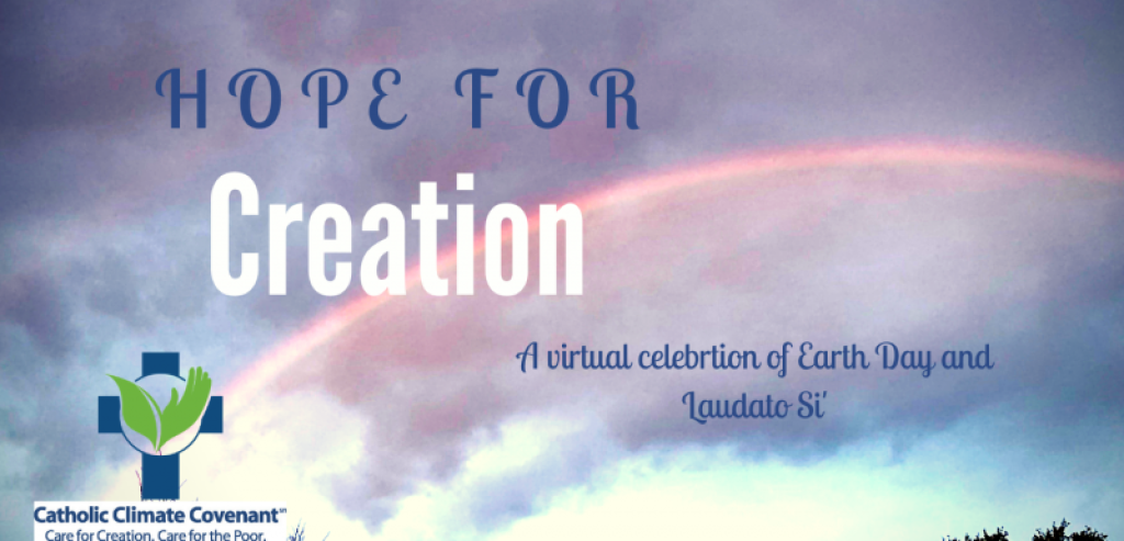A Virtual Celebration of Earth Day and Laudato Si'