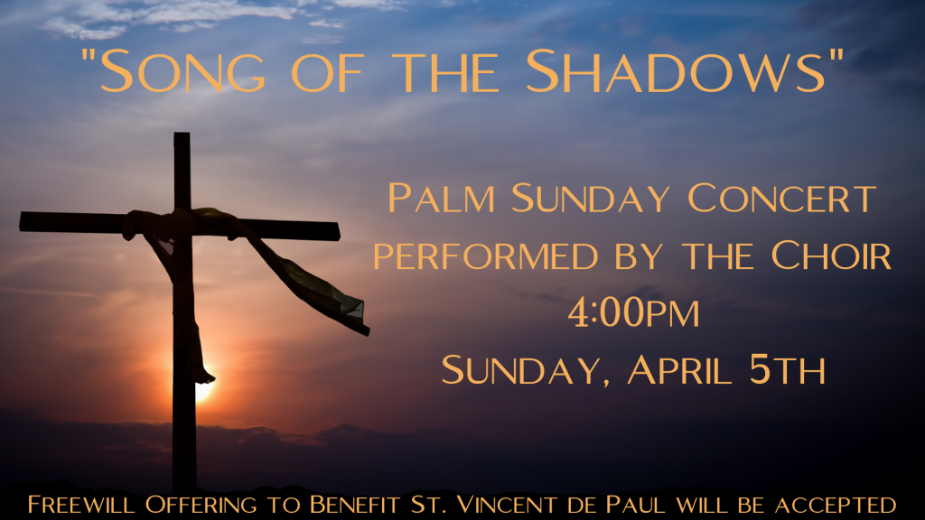 Song of the Shadows Palm Sunday Concert