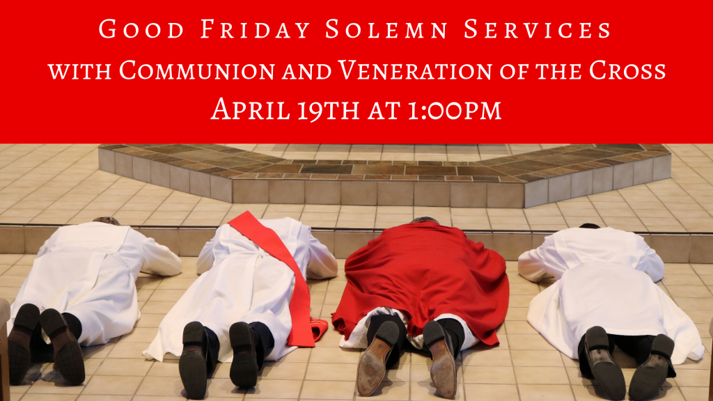 Good Friday Solemn Services at St. Anthony on the Lake