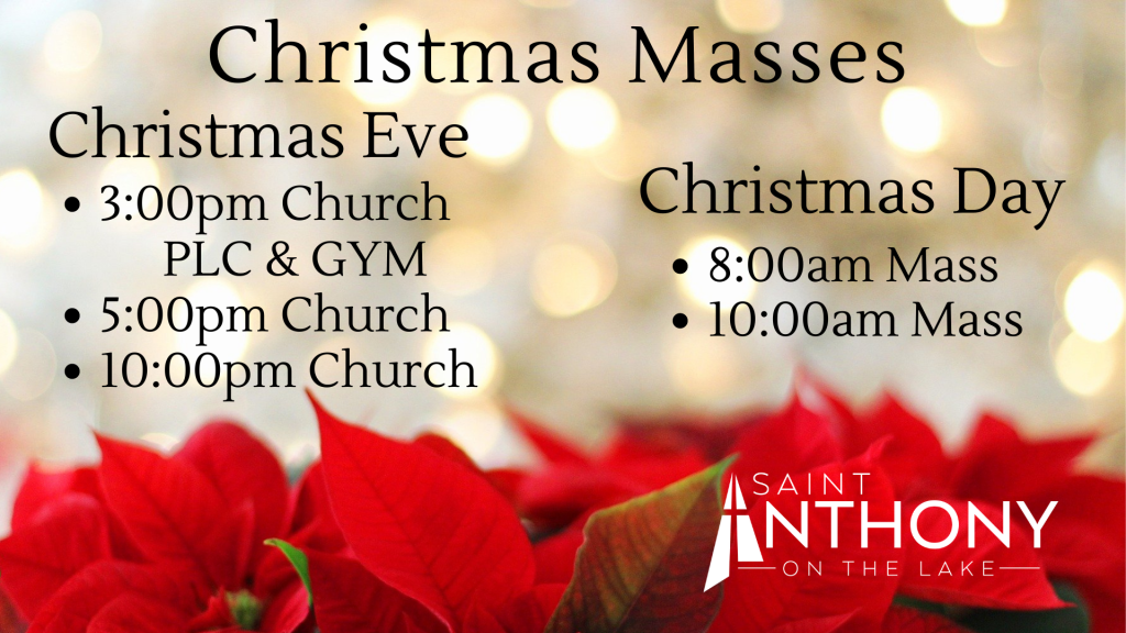 St. Anthony on the Lake Christmas Mass Schedule
