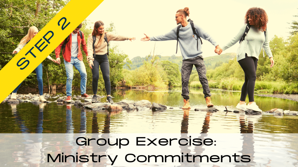 Group Exercise:  Ministry Commitments