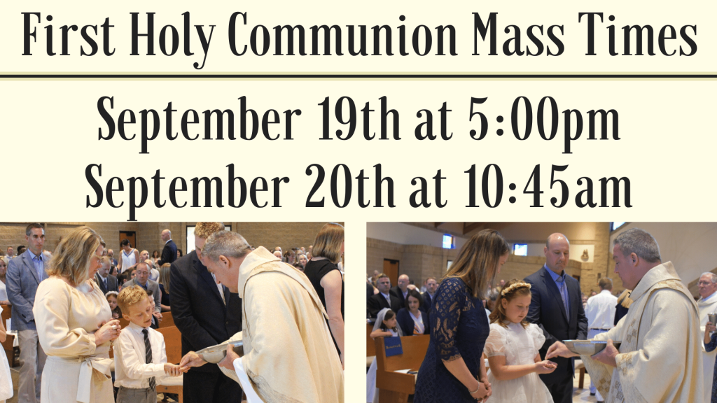 First Communion Mass Times St. Anthony on the Lake