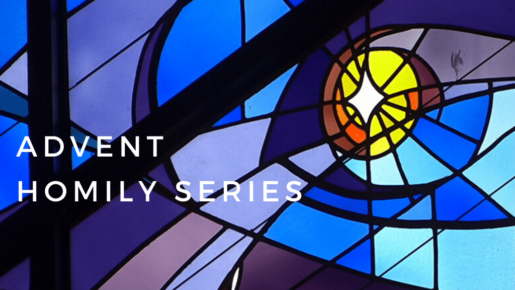Advent Homily Series at St. Anthony on the Lake