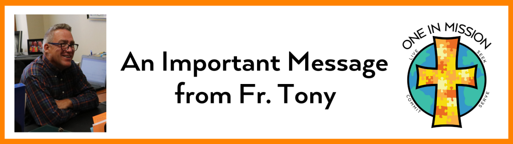 A message from Fr. Tony Zimmer