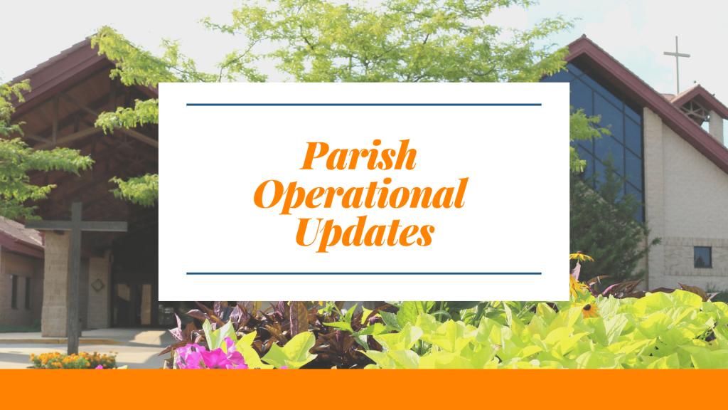 Parish Operational Updates